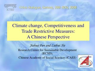 Climate change, Competitiveness and Trade Restrictive Measures: A Chinese Perspective