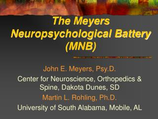 The Meyers Neuropsychological Battery (MNB)