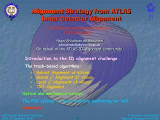Alignment Strategy from ATLAS Inner Detector Alignment