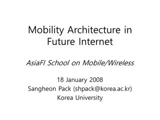Mobility Architecture in Future Internet