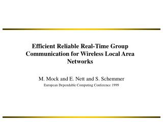 Efficient Reliable Real-Time Group Communication for Wireless Local Area Networks