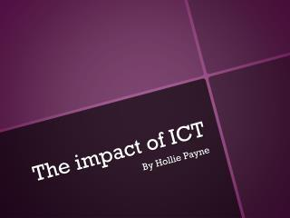 The impact of ICT