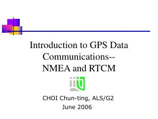 Introduction to GPS Data Communications--  NMEA and RTCM