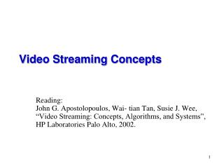 Video Streaming Concepts