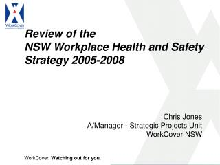 Review of the  NSW Workplace Health and Safety  Strategy 2005-2008