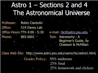 Astro 1 – Sections 2 and 4   The Astronomical Universe
