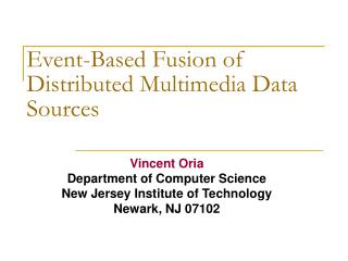 Event-Based Fusion of Distributed Multimedia Data Sources