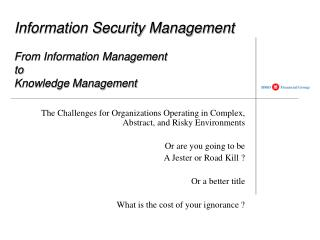 Information Security Management   From Information Management  to  Knowledge Management
