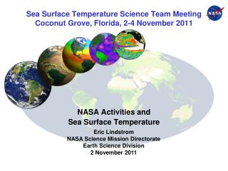 Sea Surface Temperature Science Team Meeting Coconut Grove, Florida, 2-4 November 2011