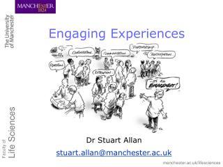 Dr Stuart Allan stuart.allan@manchester.ac.uk