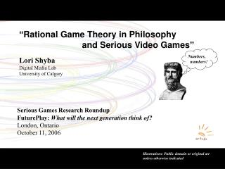 Rational Game Theory in Philosophy                            and Serious Video Games