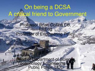 On being a DCSA A critical friend to Government