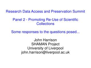 Research Data Access and Preservation Summit Panel 2 - Promoting Re-Use of Scientific Collections