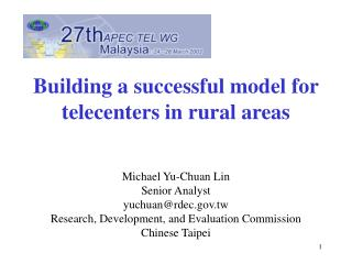 Building a successful model for telecenters in rural areas