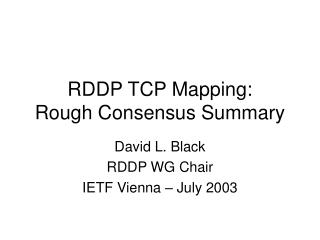 RDDP TCP Mapping: Rough Consensus Summary