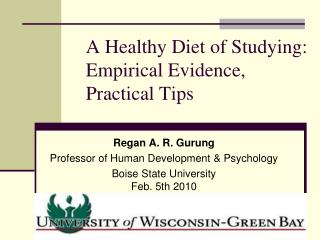 A Healthy Diet of Studying: Empirical Evidence, Practical Tips