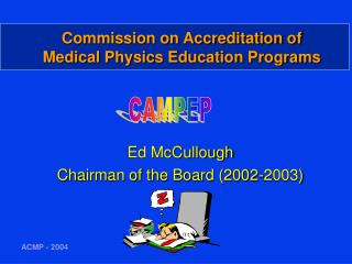 Commission on Accreditation of Medical Physics Education Programs