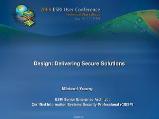 Design: Delivering Secure Solutions