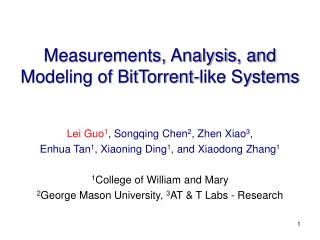 Measurements, Analysis, and Modeling of BitTorrent-like Systems