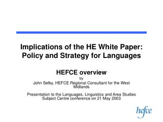 Implications of the HE White Paper:  Policy and Strategy for Languages
