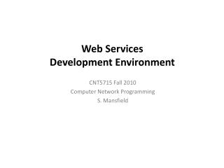Web Services Development Environment