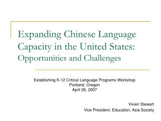 Expanding Chinese Language Capacity in the United States: Opportunities and Challenges