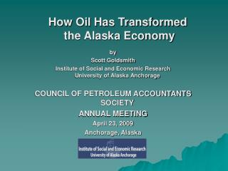 How Oil Has Transformed  the Alaska Economy