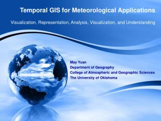 Temporal GIS for Meteorological Applications