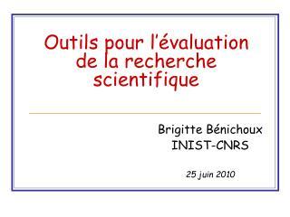 Outils pour l'évaluation de la recherche scientifique