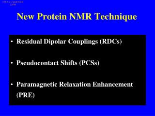 New Protein NMR Technique