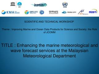 Theme : Improving Marine and Ocean Data Products for Science and Society: the Role of JCOMM