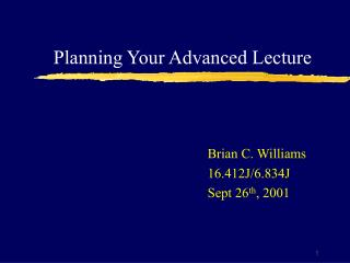 Planning Your Advanced Lecture