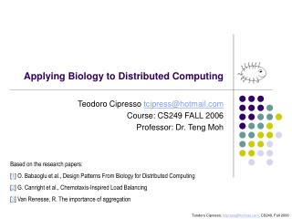 Applying Biology to Distributed Computing