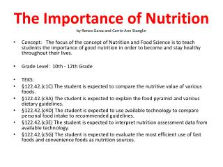 The Importance of Nutrition by Renea Garza and Carrie-Ann  Stanglin