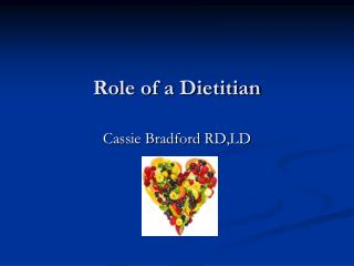 Role of a Dietitian