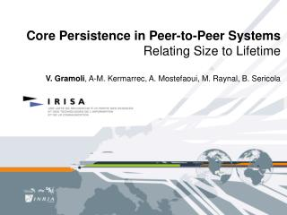 Core Persistence in Peer-to-Peer Systems Relating Size to Lifetime