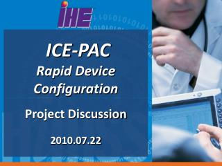 ICE-PAC Rapid Device Configuration