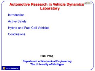 Automotive Research in Vehicle Dynamics Laboratory