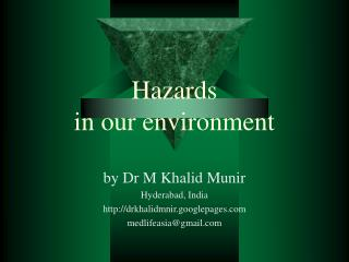 Hazards  in our environment