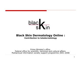 Black Skin Dermatology Online : Contribution to teledermatology