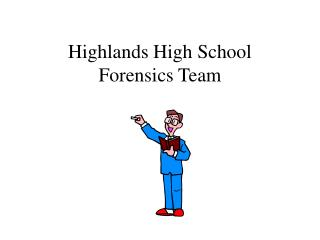 Highlands High School Forensics Team