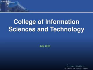College of Information Sciences and Technology