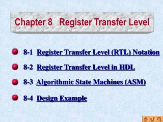 Chapter 8   Register Transfer Level