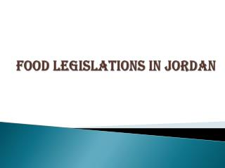 Food Legislations in Jordan