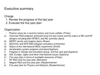 Executive summary Charge   1. Review the progress of the last year
