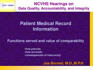 NCVHS Hearings on  Data Quality, Accountability, and Integrity