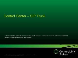 Control Center – SIP Trunk