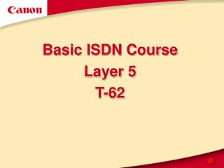 Basic ISDN Course Layer 5 T-62