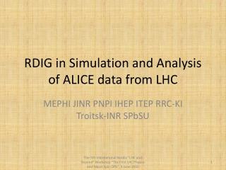 RDIG in Simulation and Analysis of ALICE data from LHC