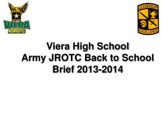 Viera High School Army JROTC Back to School Brief 2013-2014